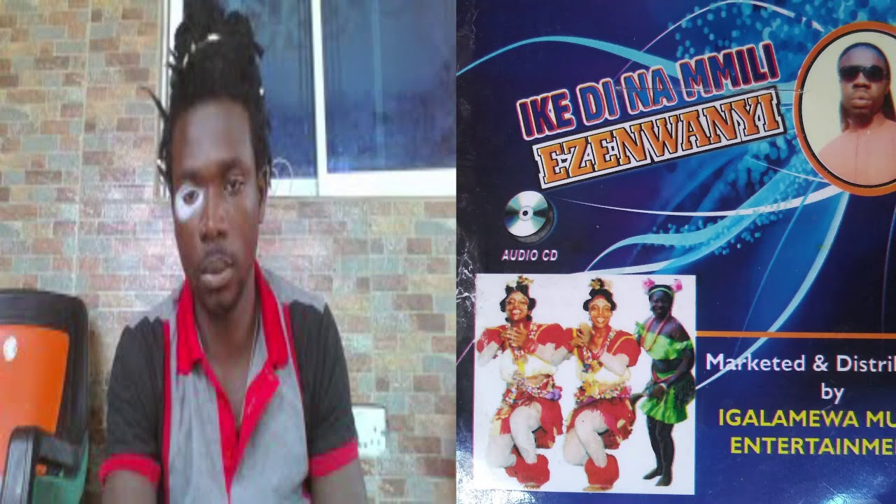 Download Ezenwanyi - By Igalamewa (Track 2) New Release for Mmili Enweilo Okalakwu