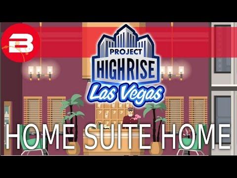 """Project Highrise NEW LAS VEGAS DLC! """"HOME SUITE HOME"""" SCENARIO Let's Play Project Highrise #2"""