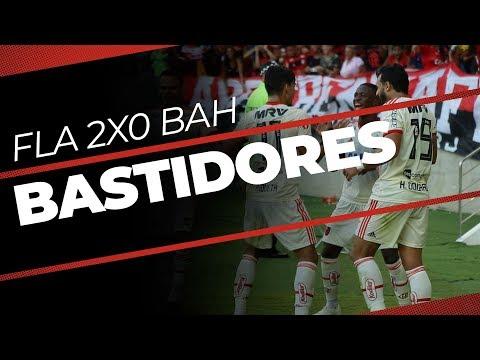 Bastidores | Flamengo 2x0 Bahia - Brasileirão 2018