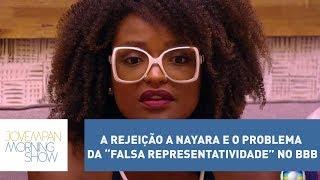 """A rejeição a Nayara e o problema da """"falsa representatividade"""" no BBB"""