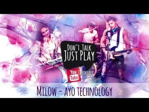 MILOW - AYO TECHNOLOGY- How to play-Tutorial-Lyricsvideo+Chords+Tabs+GuitarPro