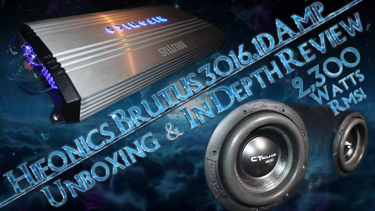 Hifonics Brutus BRX3016.1D Amp Unboxing In Depth Review + 5 Demos ...