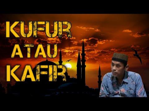 Kajian Islam Makna Kufur