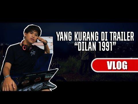 BEGINILAH JIKA BOCAH KAMPUNG NONTON TRAILER DILAN 1991
