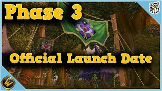 OFFICIAL LAUNCH DATE FOR PHASE 3 - World of Warcraft Classic
