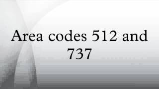 Area codes 512 and 737