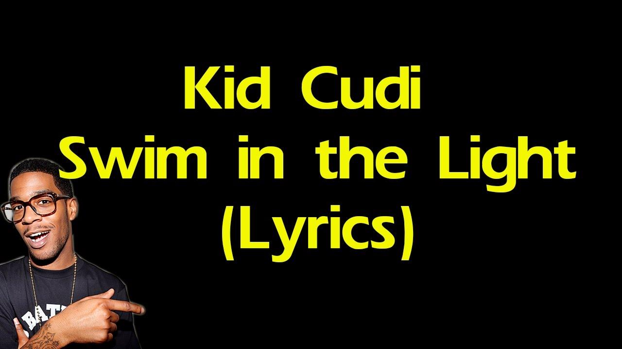 Kid Cudi Swim Light