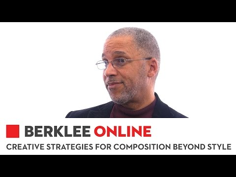 Berklee Online Creative Strategies for Composition Beyond Style Overview
