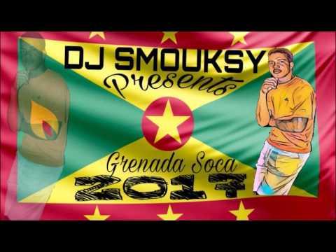 Grenada soca mix 2017