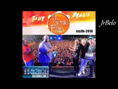 A Gente Faz a Festa Cd Completo Ao Vivo Recife 2016 JrBelo