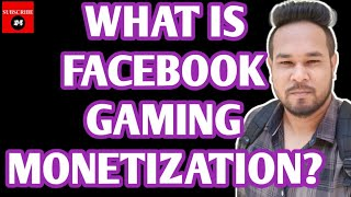 What Is Facebook Gaming Monetization | Facebook Gaming Earn Money