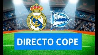 (SOLO AUDIO) Directo del Real Madrid 3-0 Alavés en Tiempo de Juego COPE