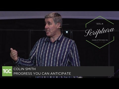 "Colin Smith Preaches ""Progress You Can Anticipate"""