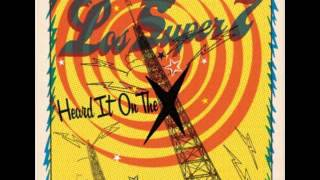 Los Super 7 - Heard It On The X (w.Ruben Ramos)