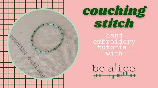 Couching Stitch Tutorial