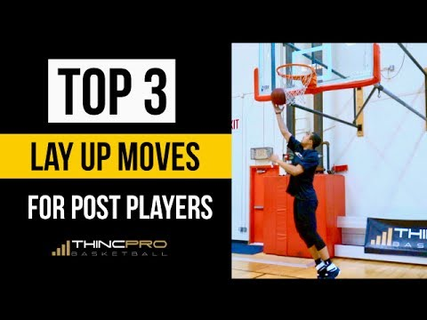 Top 3 - LAY UP Basketball Moves for POST PLAYERS! (Centre and Power Forward Basketball Moves)