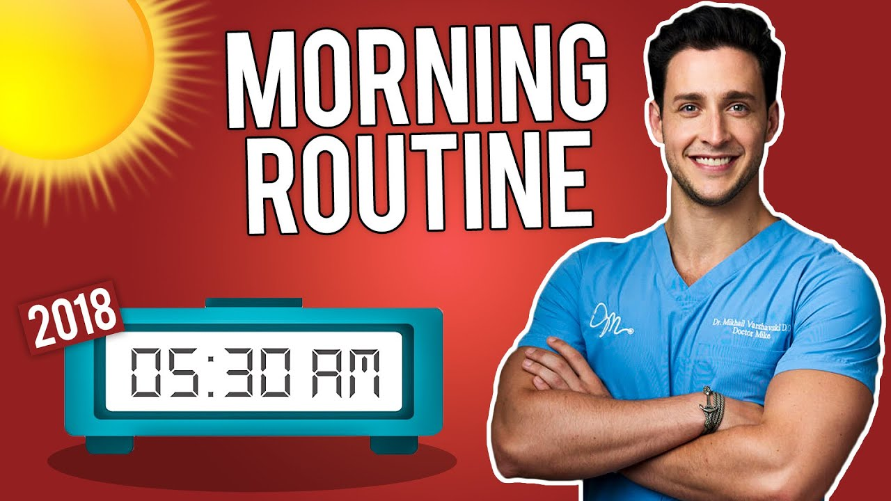 how-i-actually-start-my-morning-2018-morning-routine-doctor-mike