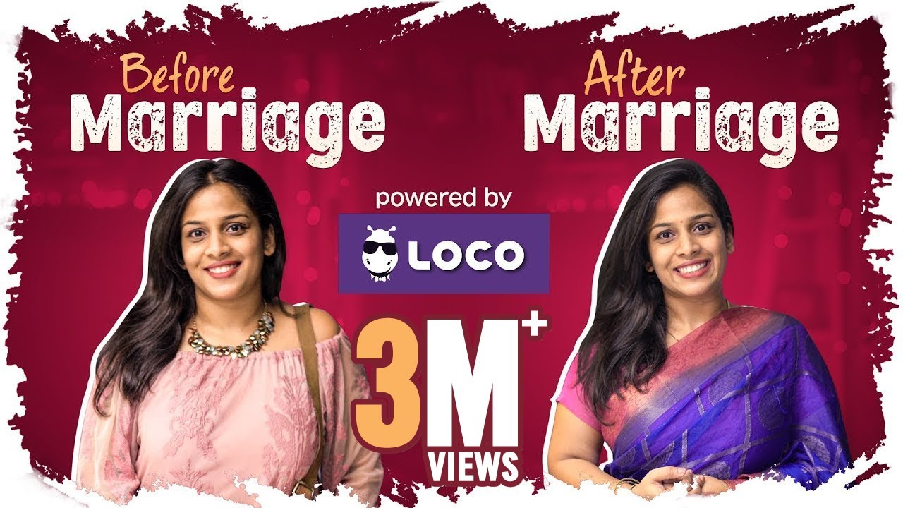 before-marriage-vs-after-marriage-ft-loco-mahathalli