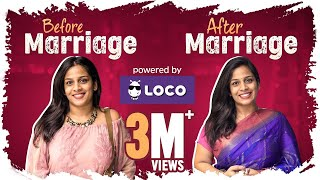 Before Marriage vs After Marriage - Ft. Loco || Mahathalli || Tamada Media