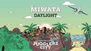 MIWATA - DAYLIGHT [JUGGLERZ CITY ALBUM 2016]