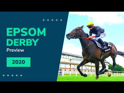 Epsom Derby Preview 2020 | The Oaks, The Derby And The Princess Elizabeth Stakes