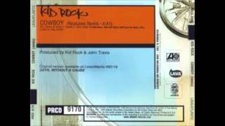 Kid Rock Cowboy Neptunes Remix