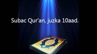 Subac Quran oo kaamil ah, juzka 10aad.