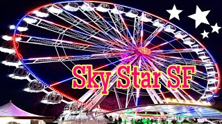 san Francisco Ferris wheel - Sky Star Wheel San Francisco GGP best views in the evening [4k]