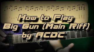 How to Play Big Gun by AC/DC (Main Riff) Как играть, Guitar lesson