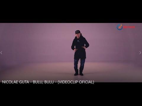 NICOLAE GUTA - BULU, BULU (VIDEOCLIP OFICIAL)