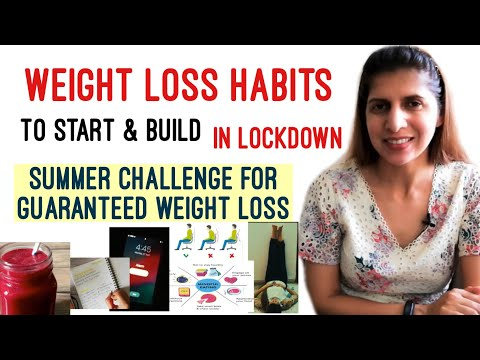 Daily Weight Loss Habits To Start Build In Lockdown May Challenge For Guaranteed Weight Loss Youtube