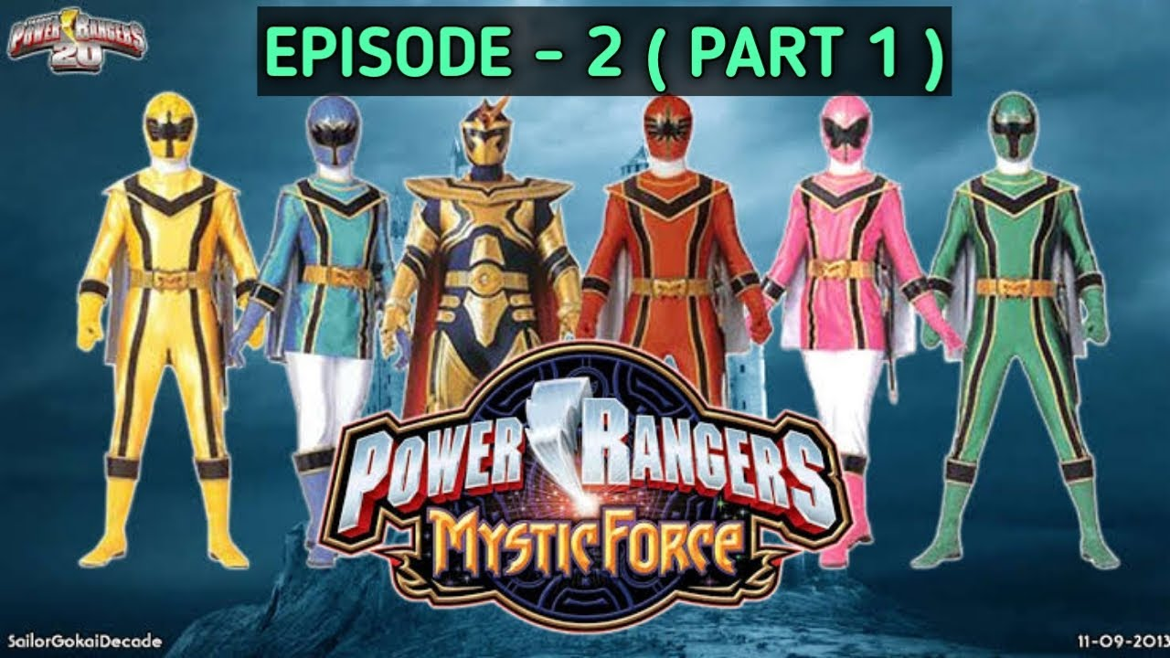 Download Power Rangers Mystic Force In English Episode (2 )  ( PART 1)