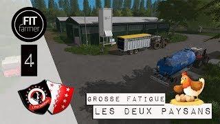 FS 17 | LES DEUX PAYSANS |  # 4 | Grosse fatigue |