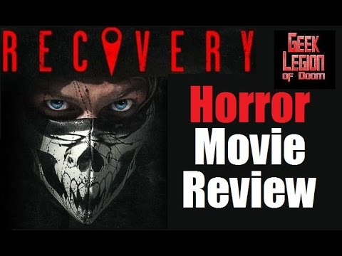 RECOVERY ( 2016 Rachel DiPillo ) Horror / Thriller  Movie Review