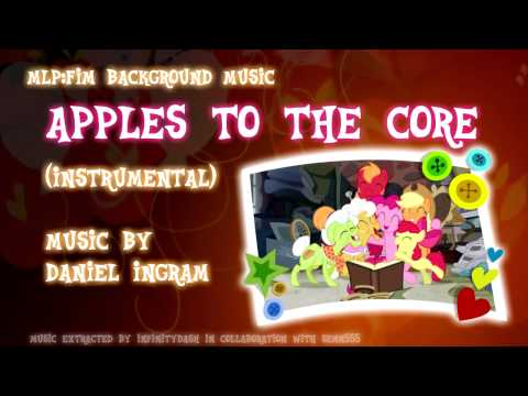 MLP:FiM BGM: Apples to the Core (Instrumental / Karaoke)