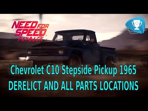 Need For Speed Payback – Derelict Chassis Chevrolet C10 Stepside Pickup 1965