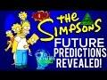 🔵THE SIMPSONS AMAZING FUTURE PREDICTIONS! DONALD TRUMP , ILLUMINATI, & MUCH MORE!