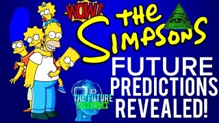 🔵THE SIMPSONS AMAZING FUTURE PREDICTIONS! DONALD TRUMP , ILLUMINATI, & MUCH MORE!