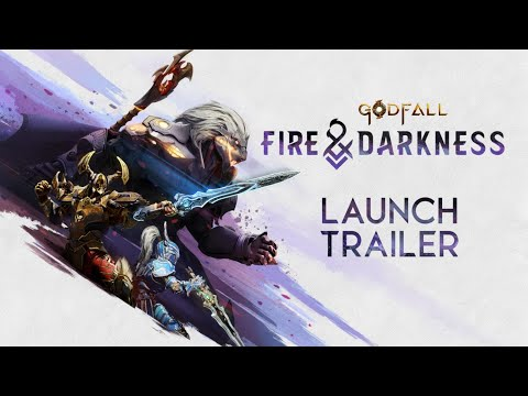 Godfall: Fire & Darkness Launch Trailer – PS5 PS4 PC