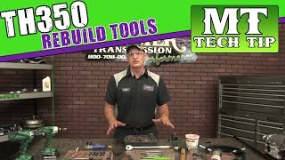 Tools needed to rebuild a TH350 | Monster Transmission