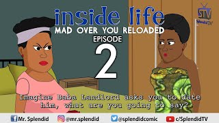 Download Splendid Cartoon Comedy - INSIDE LIFE, MAD OVER YOU RELOADED, EP 2 (Splendid TV Cartoon) (Mama bomboy)