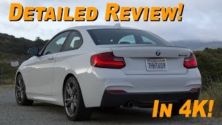2015 BMW M235i Coupe Review - DETAILED! In 4K!