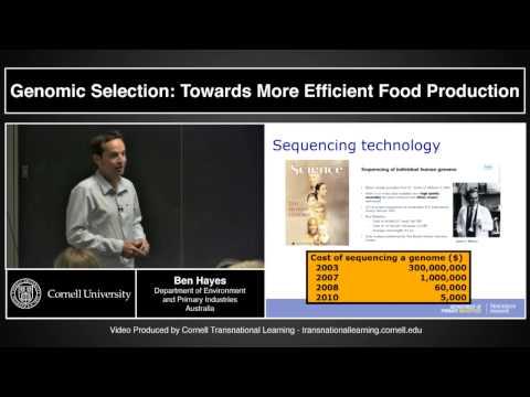 "Ben Hayes - ""Genomic Selection:Towards More Efficient Food Production"""