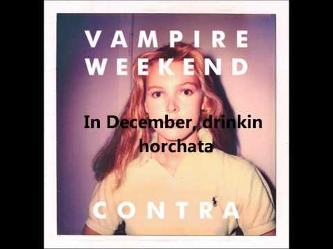 Horchata - Vampire Weekend (lyrics)