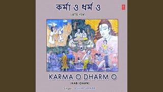 Karma O Dhramo - Kabi Gaan