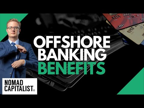 Benefits of Multiple Offshore Bank Accounts