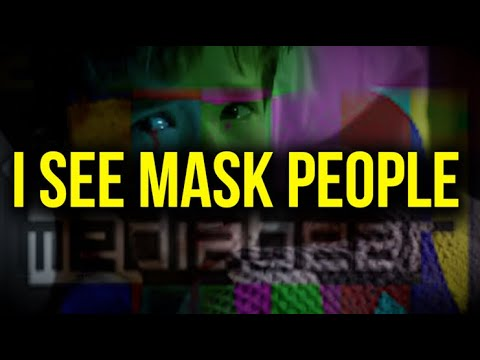I See Mask People