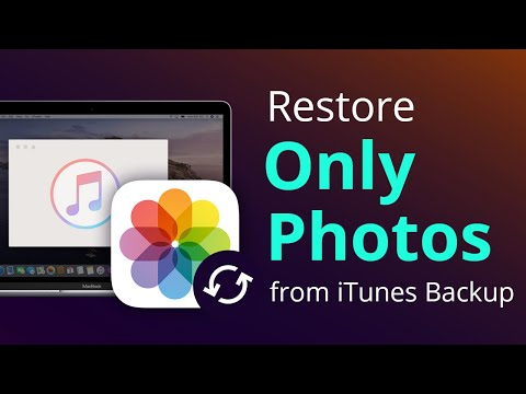 How To Restore Only Photos From ITunes Backup [4 Steps]