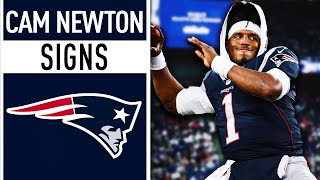New England Patriots Sign Cam Newton!