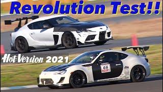 SUPRA & 86 レボリューション開発テスト【Hot-Version】2021